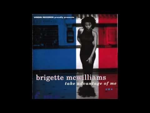 Brigette McWilliams - Take Advantage Of Me 1994 (Full Album)