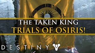 Destiny - Trials of Osiris and Iron Banner In Taken King! + Sword Winner!