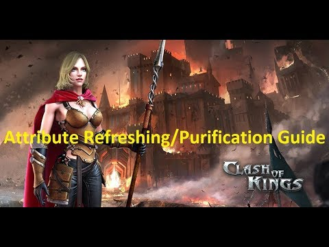 Clash Of Kings - Attribute Refreshing/Purification Guide