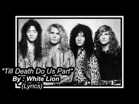 Till Death Do Us Part - White Lion (LyricsHD)