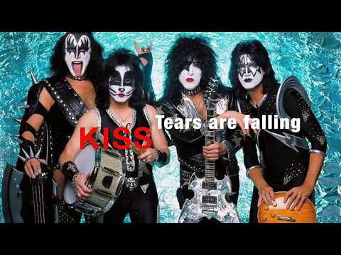 Kiss - Tears are Falling w/ Lyrics