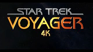 Star Trek Voyager - 4k / HD Intro Recreation
