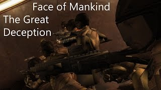 Face of Mankind - The Great Deception