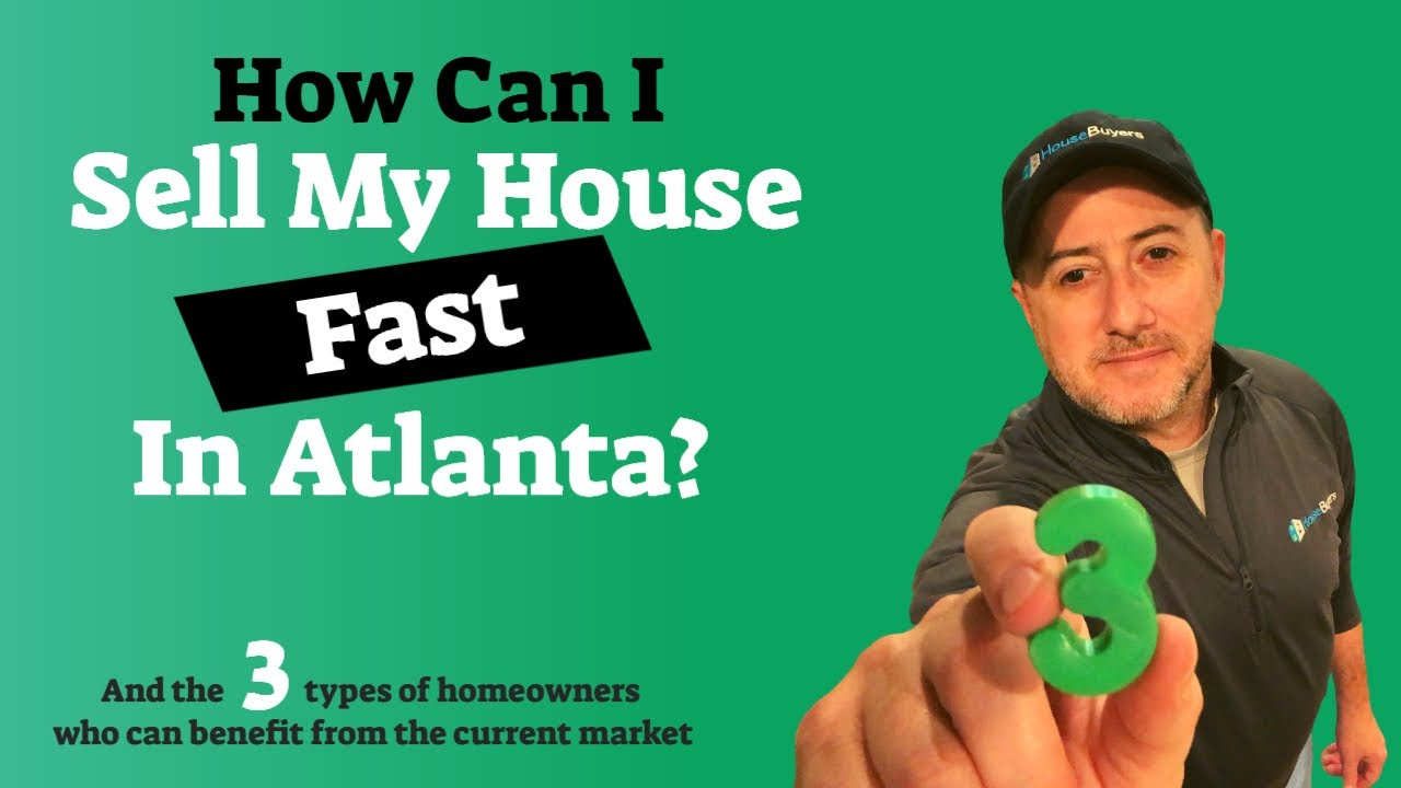How Can I Sell My House Fast In Atlanta - House Buyers