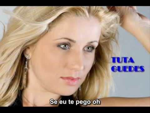 Tuta Guedes & André e Adriano - Se Eu Te Pego Oh (com letra)