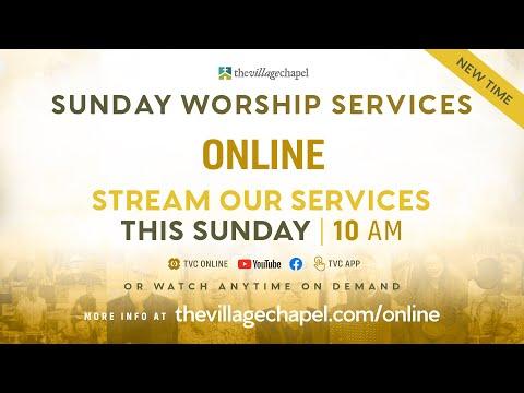 Worship Service:  Mark 2:1-12  (The Village Chapel - 06/27/2021)