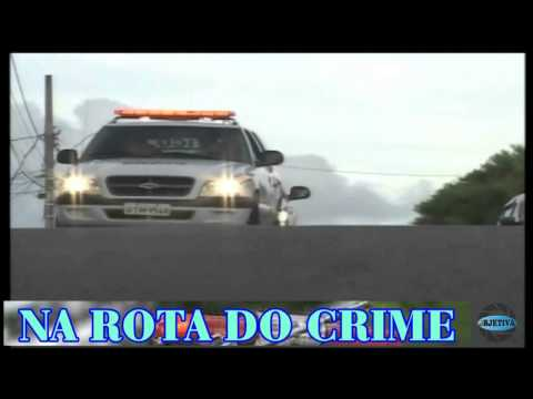 TV OBJETIVA BARBACENA # NA ROTA DO CRIME 18/09/2015