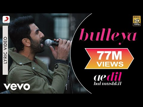 Bulleya - Lyric Video | Ae Dil Hai Mushkil...