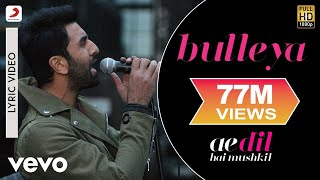 bulleya lyric video ae dil hai mushkil ranbir aishwarya