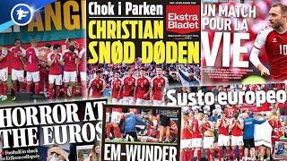 La presse européenne sous le choc après le drame subi par Christian Eriksen | Revue de presse