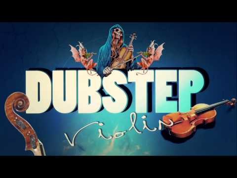 Best Violin Dubstep Mix in the World