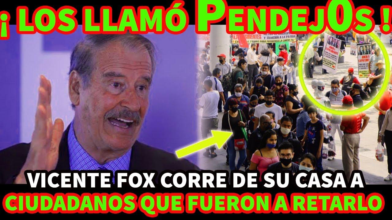 ¡SE VOLVIO L0C0 ! VICENTE FOX CORRE DE SU CASA A CIUDADANOS QUE FUERON A RETARLO Y LOS LLAMO PENDEJS