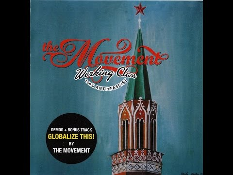 The Movement - Globalize This! (Full Album)