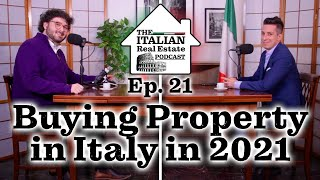 Buying Property in Italy in 2021 - Your Questions Answered