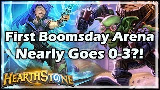 First Boomsday Arena Nearly Goes 0-3?! - Boomsday / Hearthstone