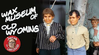 Wax Museum of Old Wyoming at Wind River Heritage Center