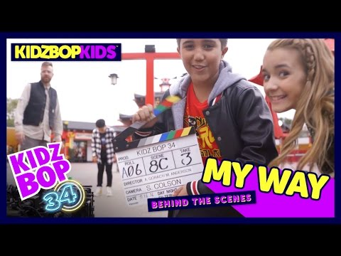 KIDZ BOP Kids - My Way (Behind The Scenes Official Video) [KIDZ BOP 34]