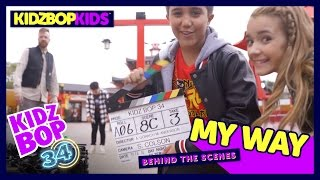 KIDZ BOP Kids - My Way (Behind The Scenes Official Video) [KIDZ BOP 34]