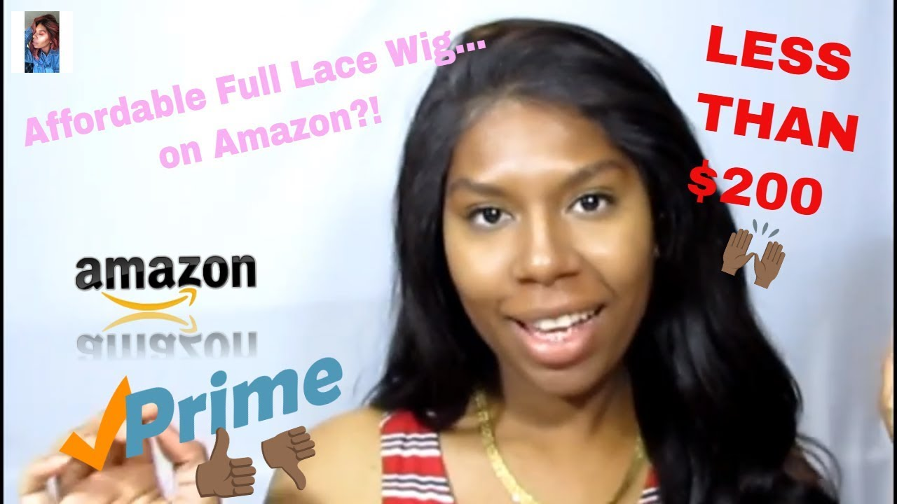 Affordable Full Lace Wig... on Amazon?!