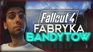 | FALLOUT 4 | FABRYKA BANDYTÓW | #05