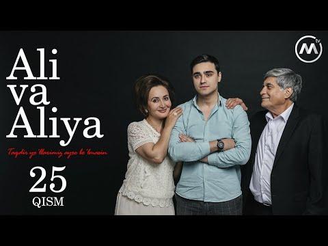 Ali Va Aliya (milliy Serial 25-qism) | Али ва Алия (миллий сериал 25-кисм
