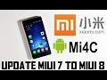 MIUI 7 to MIUI 8 UPDATE V8.1.3.0.LXKCNDI [ Xiaomi Mi 4c ] ACTUALIZAR
