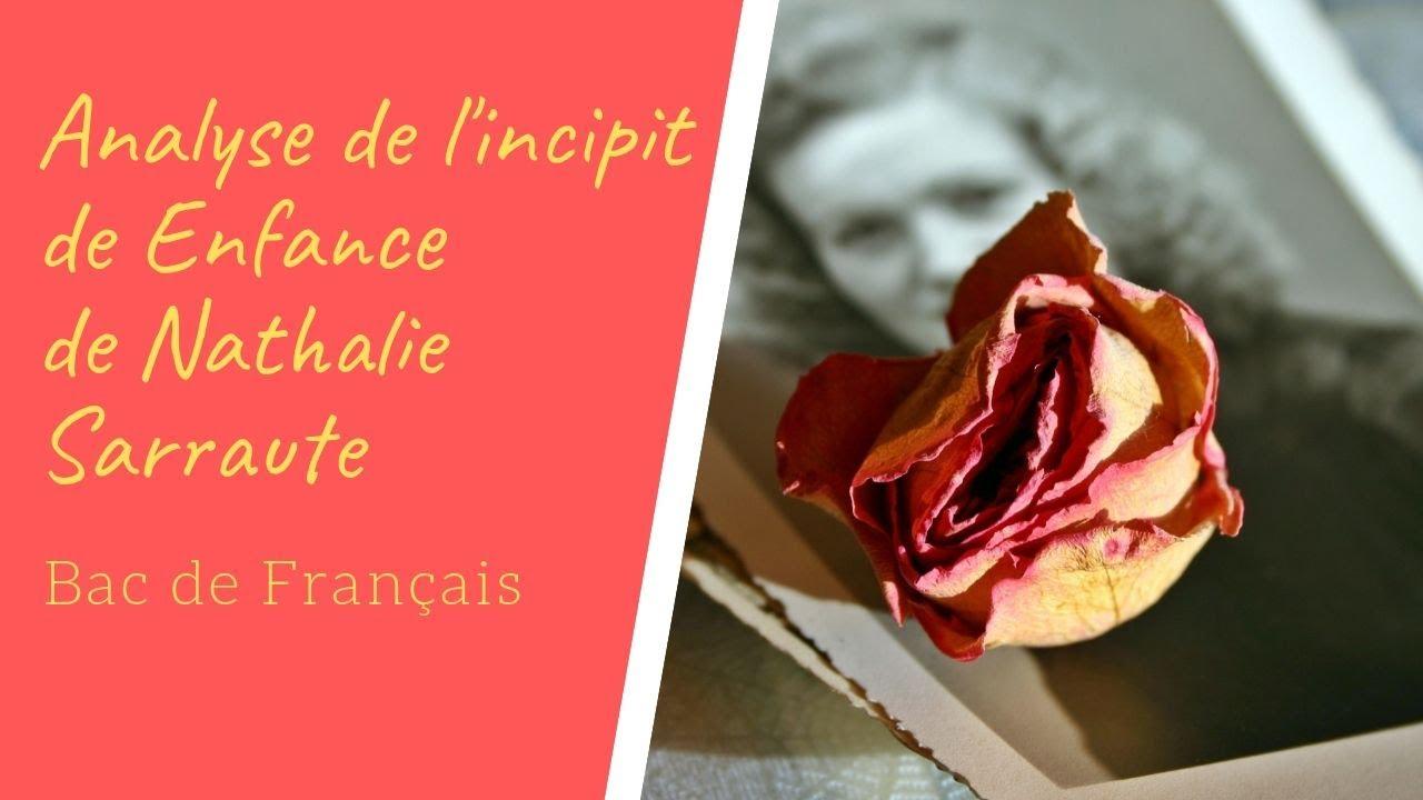 Analyse De L Incipit De Enfance De Nathalie Sarraute Bac De Francais