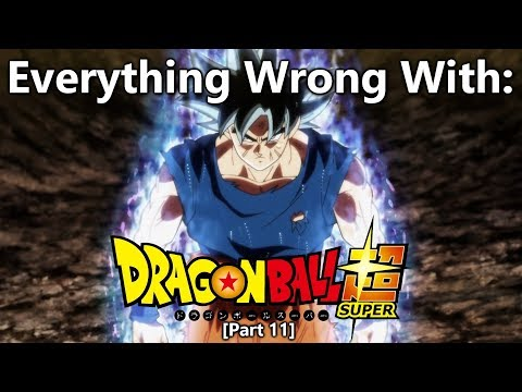 Everything Wrong With: Dragon Ball Super | Part 11 | Eps 101-110