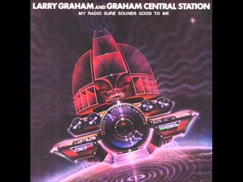 Larry Graham and Graham Central Station - Turn It Out