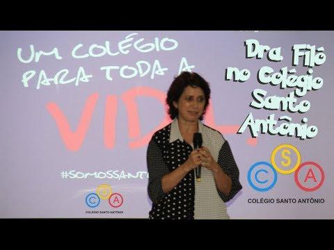Dra. Filó faz palestra Colégio Santo Antônio 2018