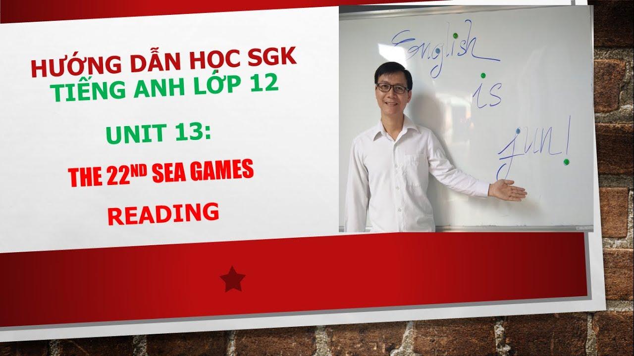 Hướng dẫn học SGK tiếng Anh lớp 12 – Unit 13: Reading, task 1, 2