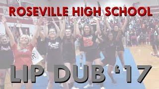 Roseville High School Lip Dub 2017