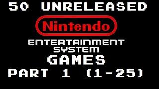 50 Unreleased NES Games Part 1