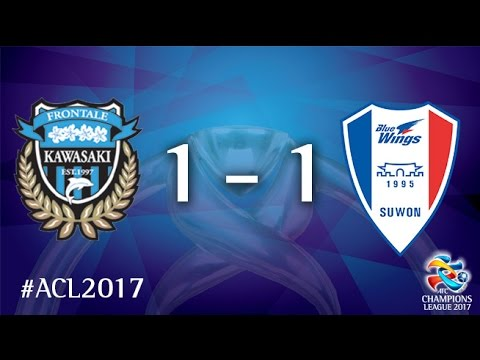 Kawasaki Frontale vs Suwon Samsung Bluewings (AFC Champions League 2017 : Group Stage )