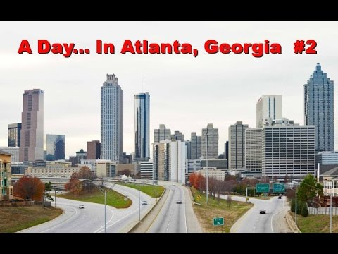 A Day...  in Atlanta, Georgia #2