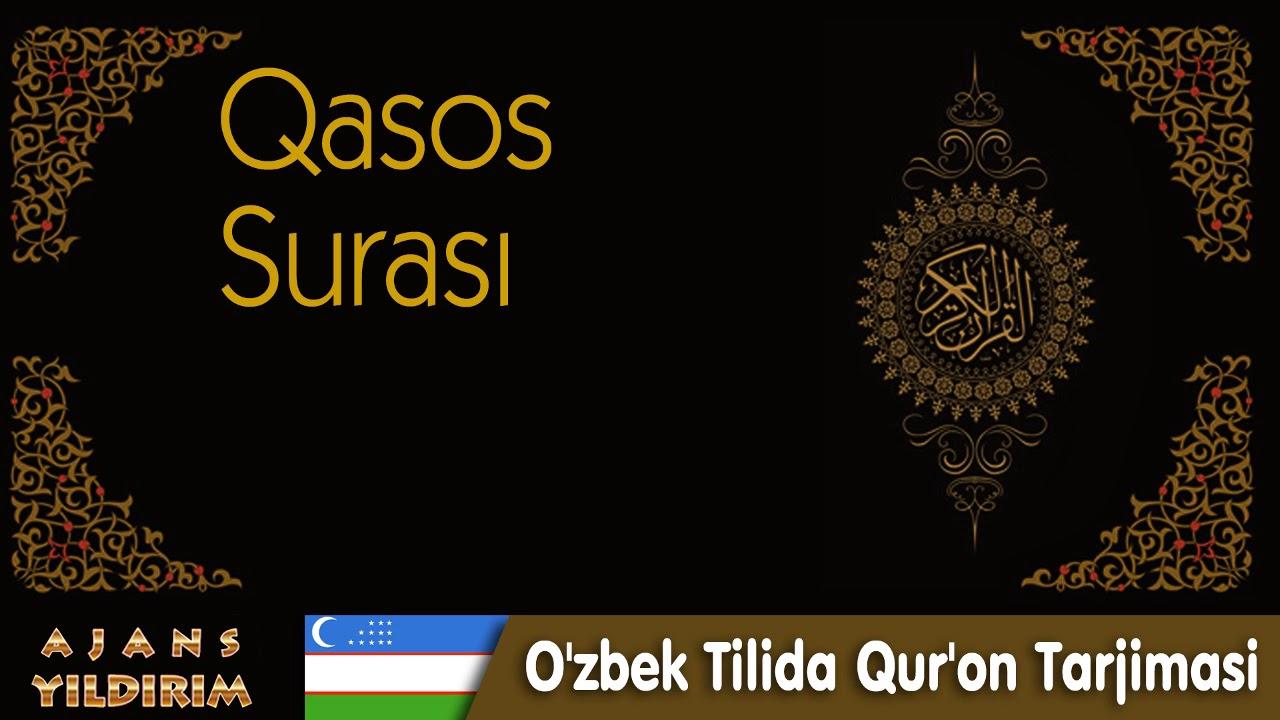 028 Qasos - O'zbek Tilida Qur'on Tarjimasi MyTub.uz