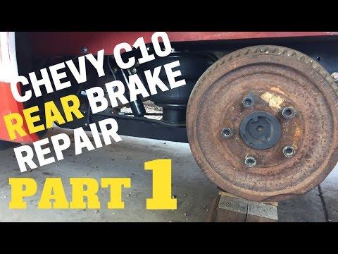 PART 1 CHEVY REAR BRAKE REPAIR | Chevrolet C10 Trucks