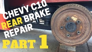 part-1-chevy-rear-brake-repair-chevrolet-c10-trucks