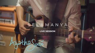 AGATHA SUCI - SELAMANYA (LIVE SESSION)