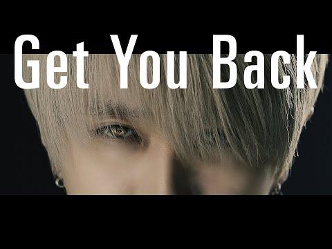Youtube: Get You Back / Nissy (Takahiro Nishijima)