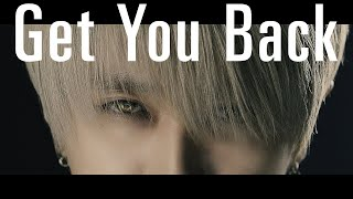 Nissy(西島隆弘) / 「Get You Back」Music Video