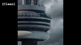 Too Good (Clean) - Drake (feat. Rihanna)