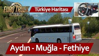 Euro Truck Simulator 2 Türkiye Aydın - Muğla - Fethiye Haritası Otobüs Seferi