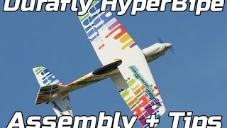 Durafly Hyperbipe - Assembly and Tips
