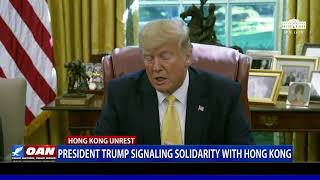 President Trump signaling solidarity with Hong Kong