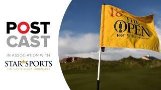Golf Postcast: 148th Open Championship at Royal Portrush