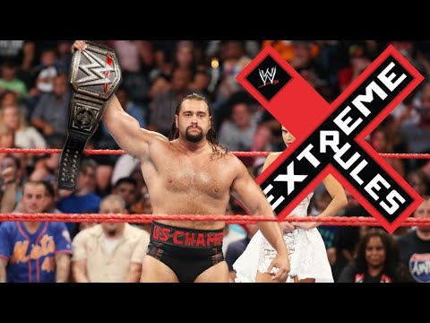 Last-Minute WWE Extreme Rules 2018 Rumours You Need To Know
