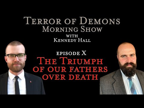 The Triumph of our Fathers over Death