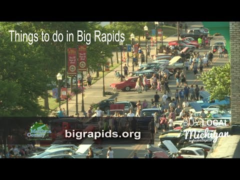Things to do in Big Rapids Michigan