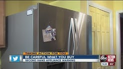 Be careful when buying used appliances